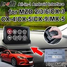 Все-в-1 Plug & Play Android автомобильный gps навигационная коробка для 2018-2014 Mazda 2/3/6/MX-5/CX-5/CX-9 с carplay youtube LVDS выход и т. д.