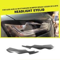 Carbon Fiber Car Racing Side Headlamp Eyelids Frontlight Eyebrows Stickers Covers For Audi A4 B9 S4 RS4 Sedan 4 Door 2013 2016