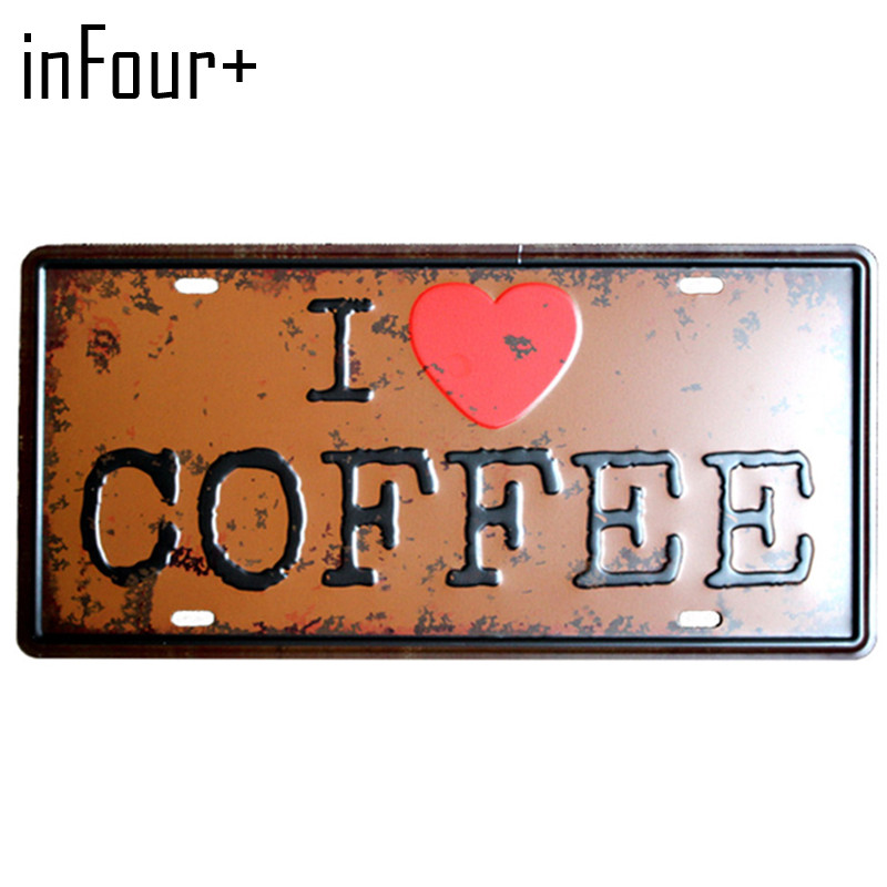 [inFour+] I Love Coffee Plate Metal Plate Car Number Tin Sign Bar Pub Cafe Home Decor Metal Sign Garage Painting Plaques Sign
