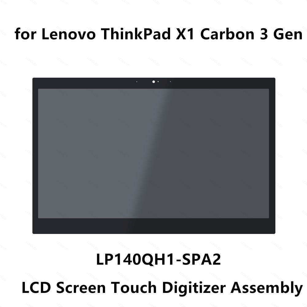 WQHD LCD Display Touch Screen Digitizer Assembly LP140QH1 SPA2 For Lenovo ThinkPad X1 Carbon 3rd Gen