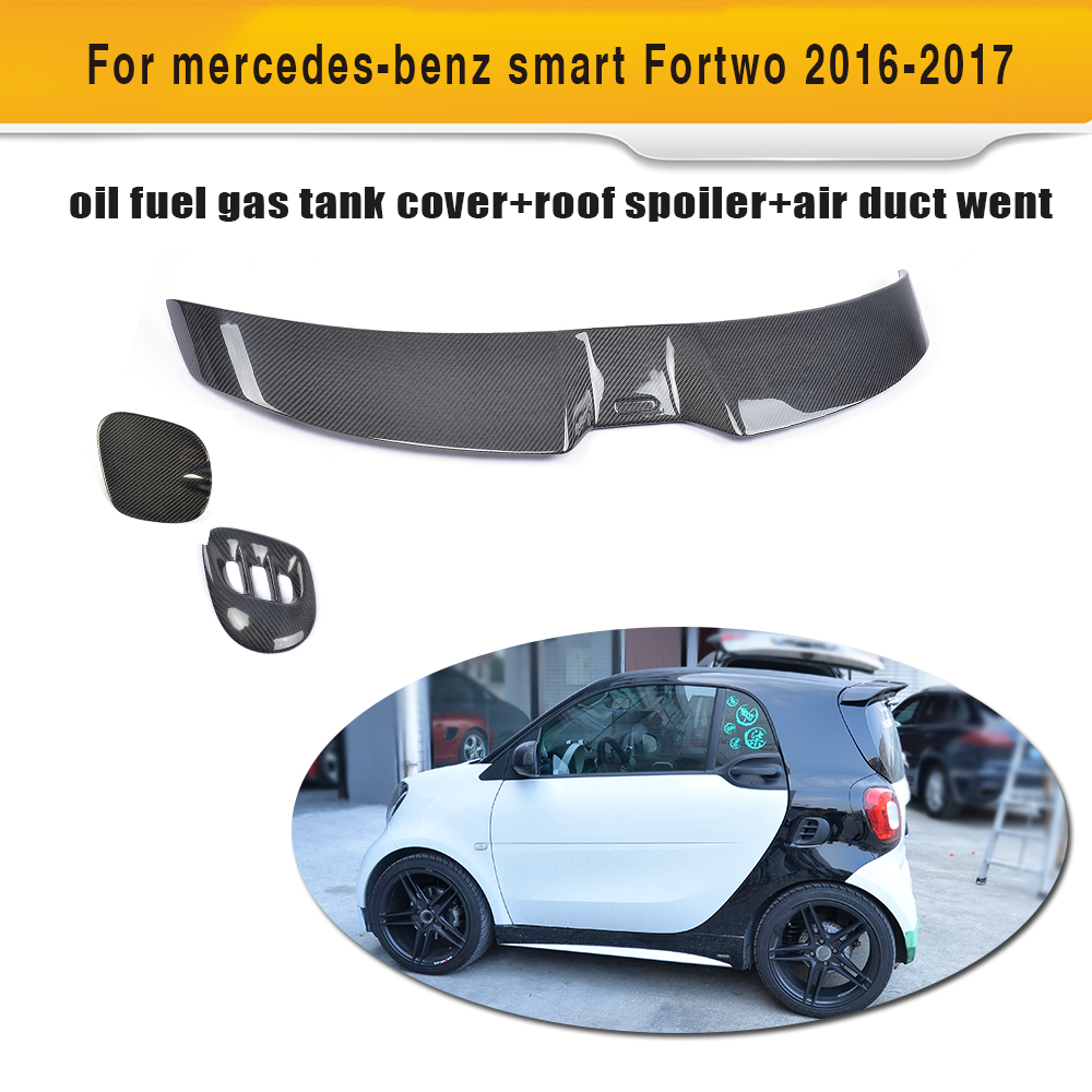 Carbon Fibre Rear Window Spoiler Wing Side Air Vent Exterior Oil Gas Cap  For Mercedes Benz Smart Fortwo 2Door 2016 2017 3PCS