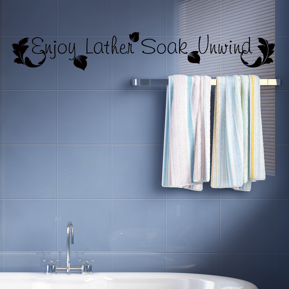 Bathroom Wall Decal Quote Enjoy Lather Soak Unwind Bath Room Bath ...
