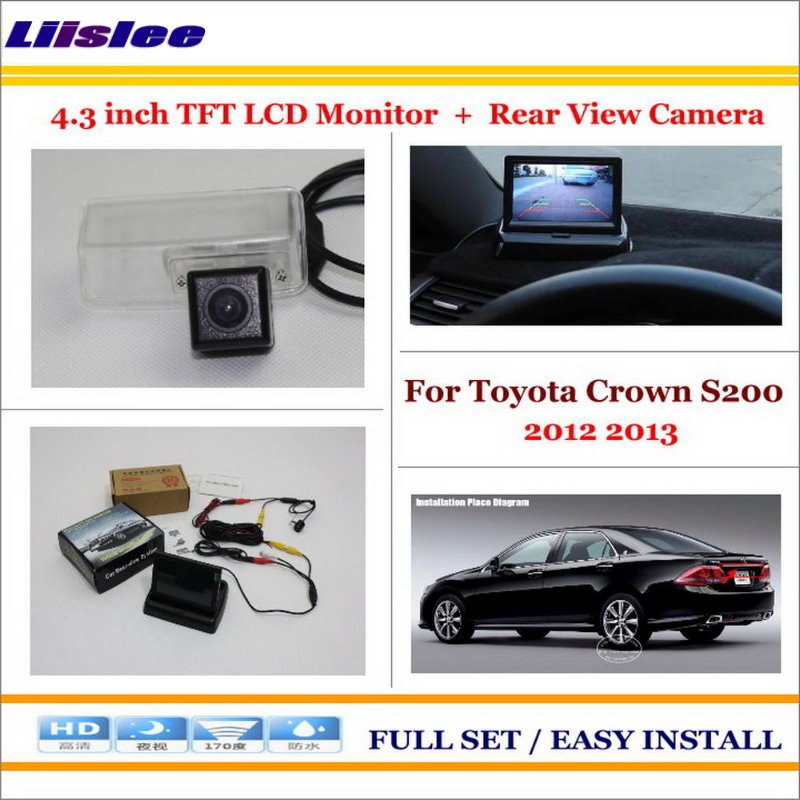 Liislee For Toyota Crown S200 2012 2013 Car Parking Camera + 4.3 LCD Monitor NTSC PAL = 2 in 1 Parking Rearview System