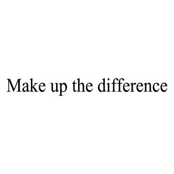 Make up the difference/tip $0.01
