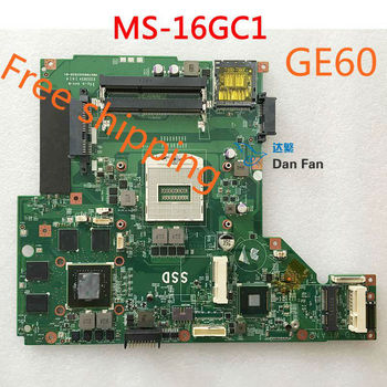 For MSI GE60 MS-16GC Laptop Motherboard MS-16GC1 VER:1.0 Mainboard 100%tested fully work