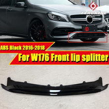 Fits For Mercedes Benz W176 Bumper Front Lip Splitters ABS Black sports Car Styling A Class A180 A200 A250 A45AMG look 2016-2018