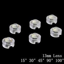 10 stücke 13mm mini IR Objektiv 15 30 45 60 90 100 Grad Brauchen nicht Halter Für 1W 3W 5W High Power LED-Diode Konvexen Reflektor Kollimator