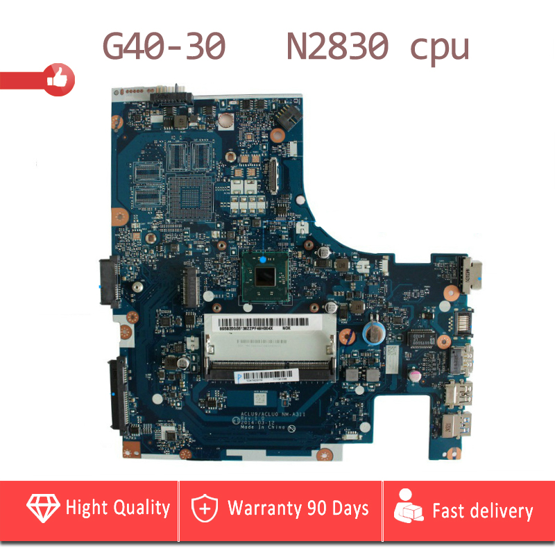 YTAI N2830U for Lenovo G40-30 laptop Motherboard DDR3 USB3.0 ACLU9/ACLU0 NM-A311 SR1W4 N2830 cpu mainboard fully tested nokotion aclu9 aclu0 nm a311 laptop motherboard for lenovo ideapad g50 30 sr1w4 n2830 cpu main board works