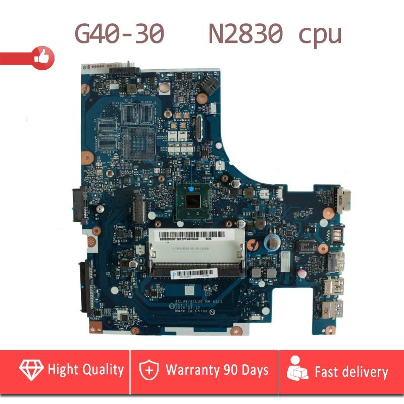 YTAI N2830U  for Lenovo G40-30 laptop Motherboard DDR3 USB3.0 ACLU9/ACLU0 NM-A311 SR1W4 N2830 cpu mainboard fully tested