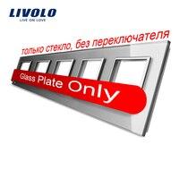 יוקרה Livolo מתג פנל זכוכית קריסטל גריי, 364 מ