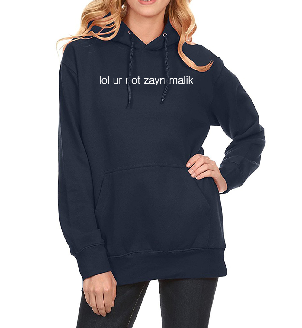 2018 Spring Winter Fleece Hoodies For Women Letter Print Lol Ur Not Zayn Malik Casual Women's Sportswear Harajuku Hoody Crossfit For Improving Blood Circulation