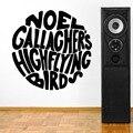 Bola Patrón Inglés Cotizaciones Diseñado OaSis Noel Gallagher Alta Flying Birds Etiqueta de La Pared Del Vinilo Del Arte Etiqueta de La Pared Y-856