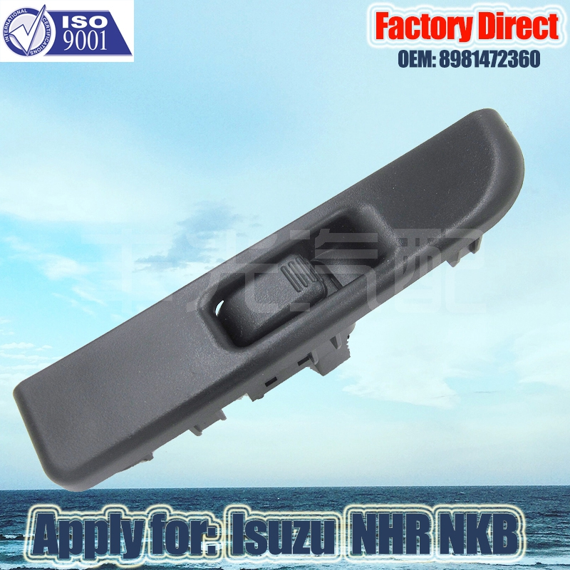 Factory Direct Auto Power Window Switch apply For ISUZU NPR NKR 8981472360 Passenger Side Switch for Right Driver Side Country