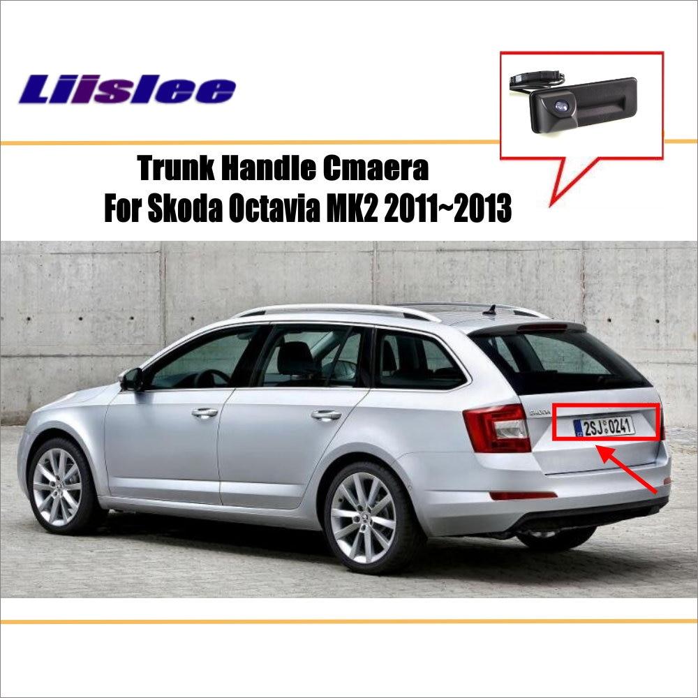 Liislee For Skoda Octavia MK2 2011~2013 RearView Camera / Backup Parking Camera / Trunk Handle / License Plate Light OEM|trunk handle|camera licenselicense plate backup camera - AliExpress