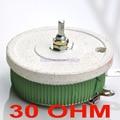 200 W 30 OHM alta potencia bobinado potenciómetro, reostatos, Resistor variable, 200 Watts