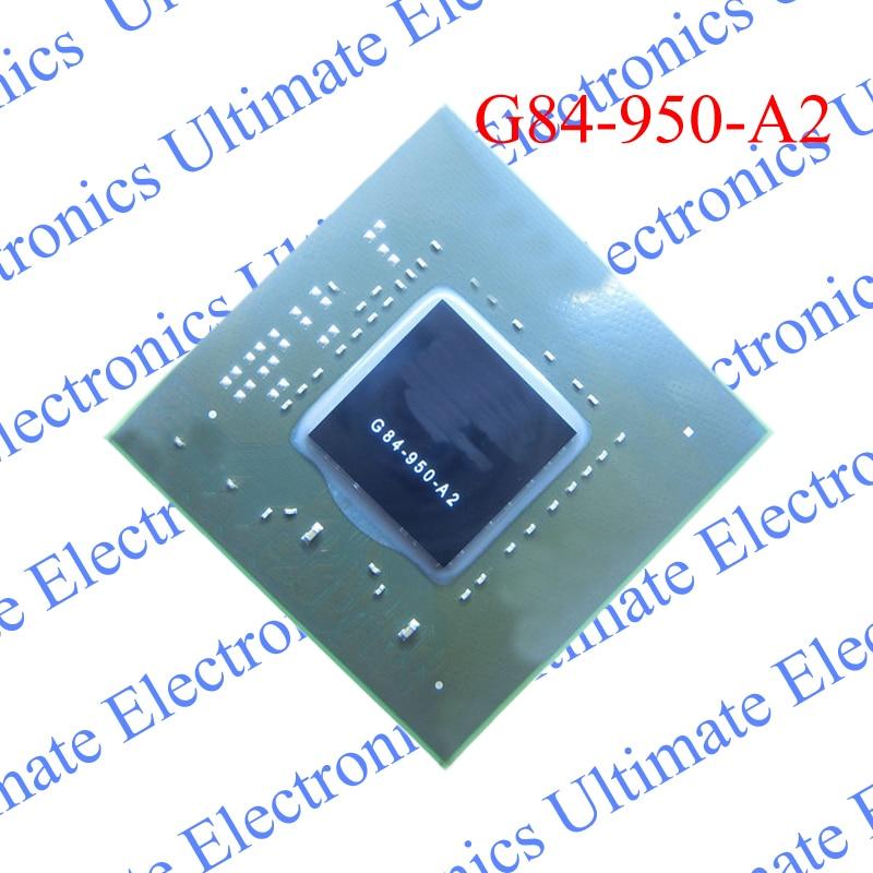 ELECYINGFO Nouveau G84-950-A2 G84 950 A2 puce BGAELECYINGFO Nouveau G84-950-A2 G84 950 A2 puce BGA