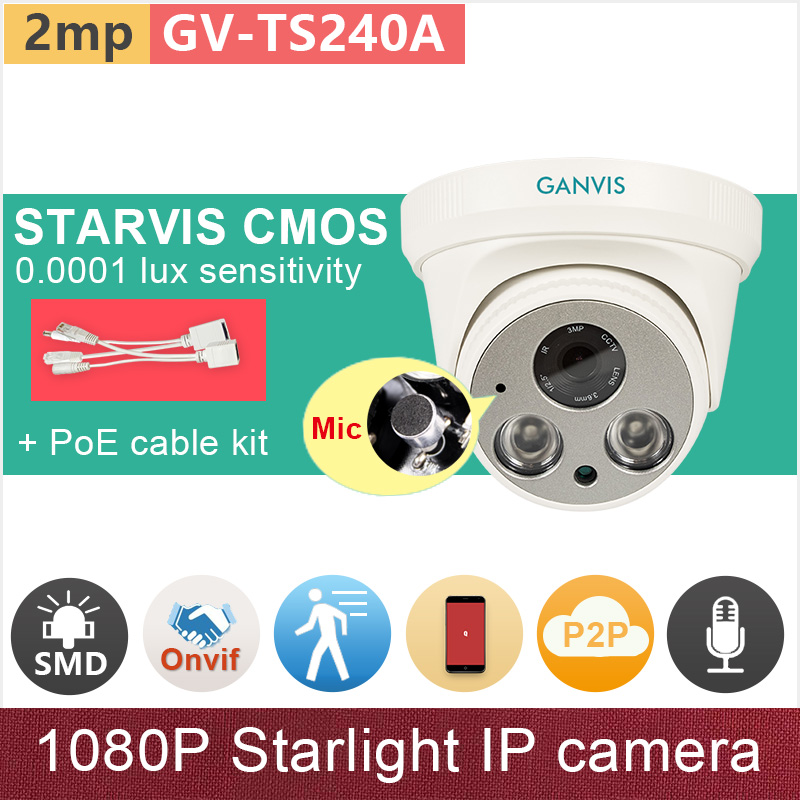 Built in Mic#SONY STARVIS starlight CMOS#Full HD 2mp IP camera + PoE cable 1080P audio IR dome CCTV cameras GANVIS GV-TS240A pk sony starvis built in heater poe cable kit ip camera 1080p full hd 2mp starlight cctv camera outdoor dome ganvis gv ts255vh pk
