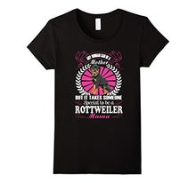 It Takes Someone Special To Be A Rottweiler Mama T-shirt 2017 Summer Fashion T Shirt Design Tops Novelty Classic Personality