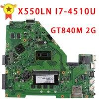 לasus X550LD LVDS לוח האם GT840 2 גרם עם I7-4510U X550L X550LN X550LNV R510LD R510LN R510LD נבדק מלא