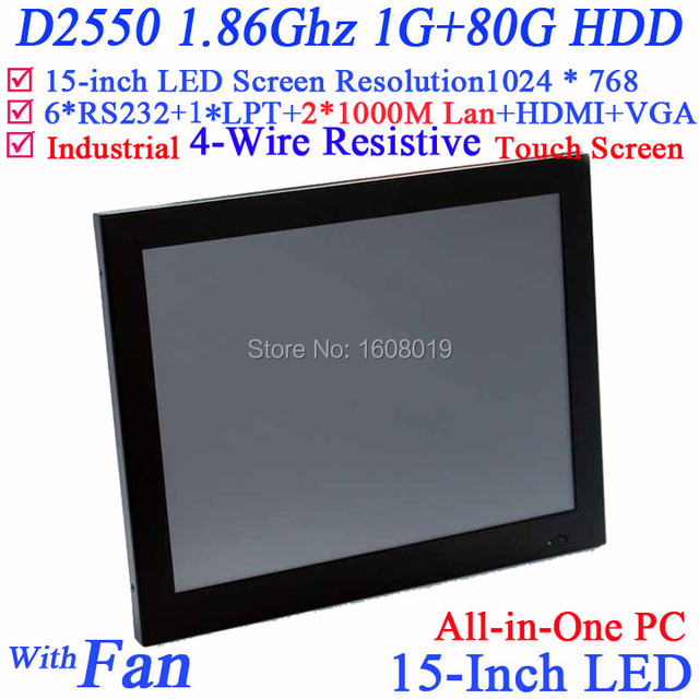"2013 New 15"" LED All-in-One touch screen pcs with 2*RJ45 6*COM HDMI VGA 1G RAM 80G HDD Full metal jack Intel D2550 1.86Ghz CPU"
