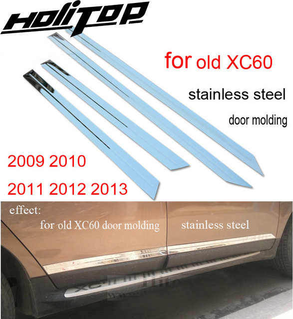 door moulding trim body side molding for VOLVO XC60 2009-2017,stainless steel or ABS chrome,4pcs/set,2009-2013 or 2014-2017