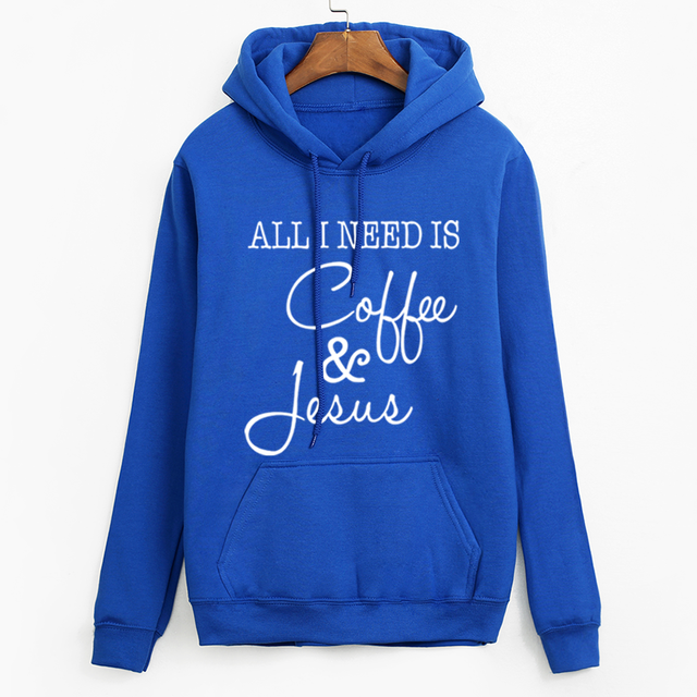 2019 new arrival tracksuit for women fashion hooded sweatshirt All I Need Is Coffee and Jesus hoodies kpop fall winter pullovers