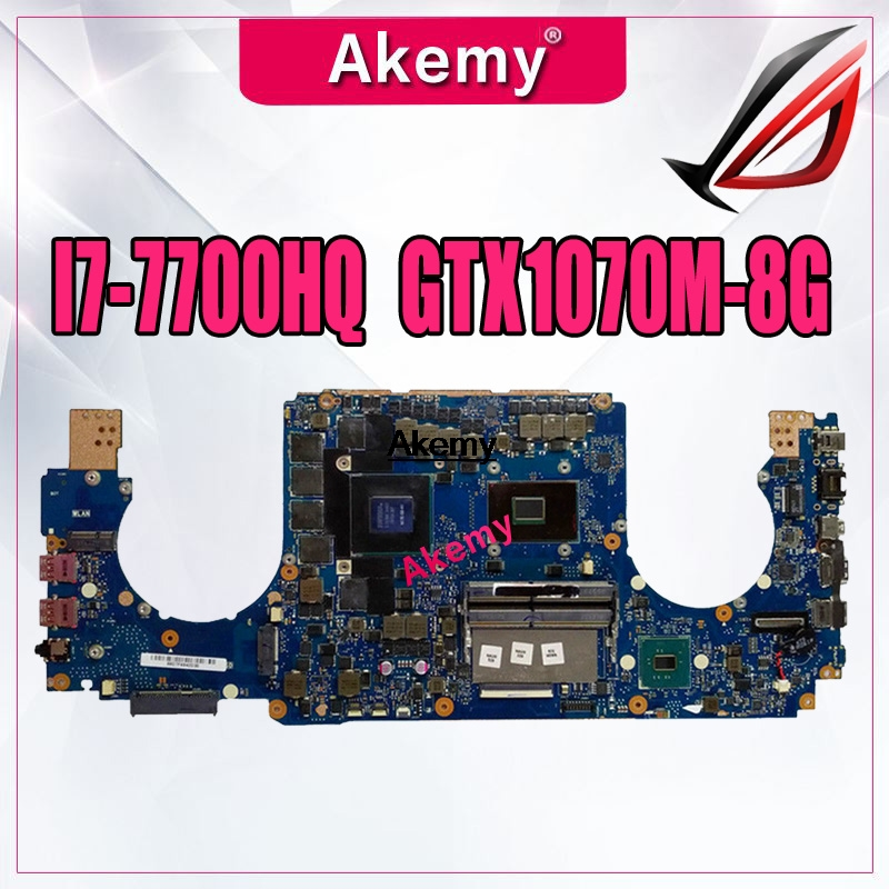 GL502VSK Laptop motherboard for ASUS GL502VSK GL502VS mianboard I7 7700HQ GTX1070M 8G exchange