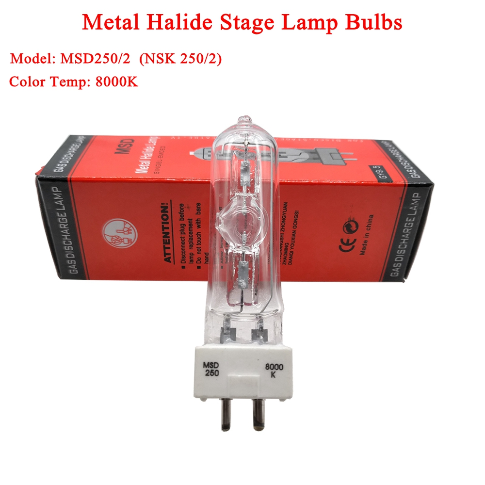 2019 New Stage DJ Light Lamp MSD 250/2 MSD250W Watts 90V MSR Bulb NSD 8000K Metal Halogen Lamp Moving Head Lights Bulbs