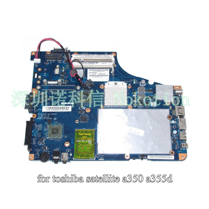 NOKOTION K000069570 KTKAE LA-4581P For toshiba A350 A355D laptop motherboard DDR2 Free CPU nokotion k000069570 ktkae la 4581p for toshiba a350 a355d laptop motherboard ddr2 free cpu