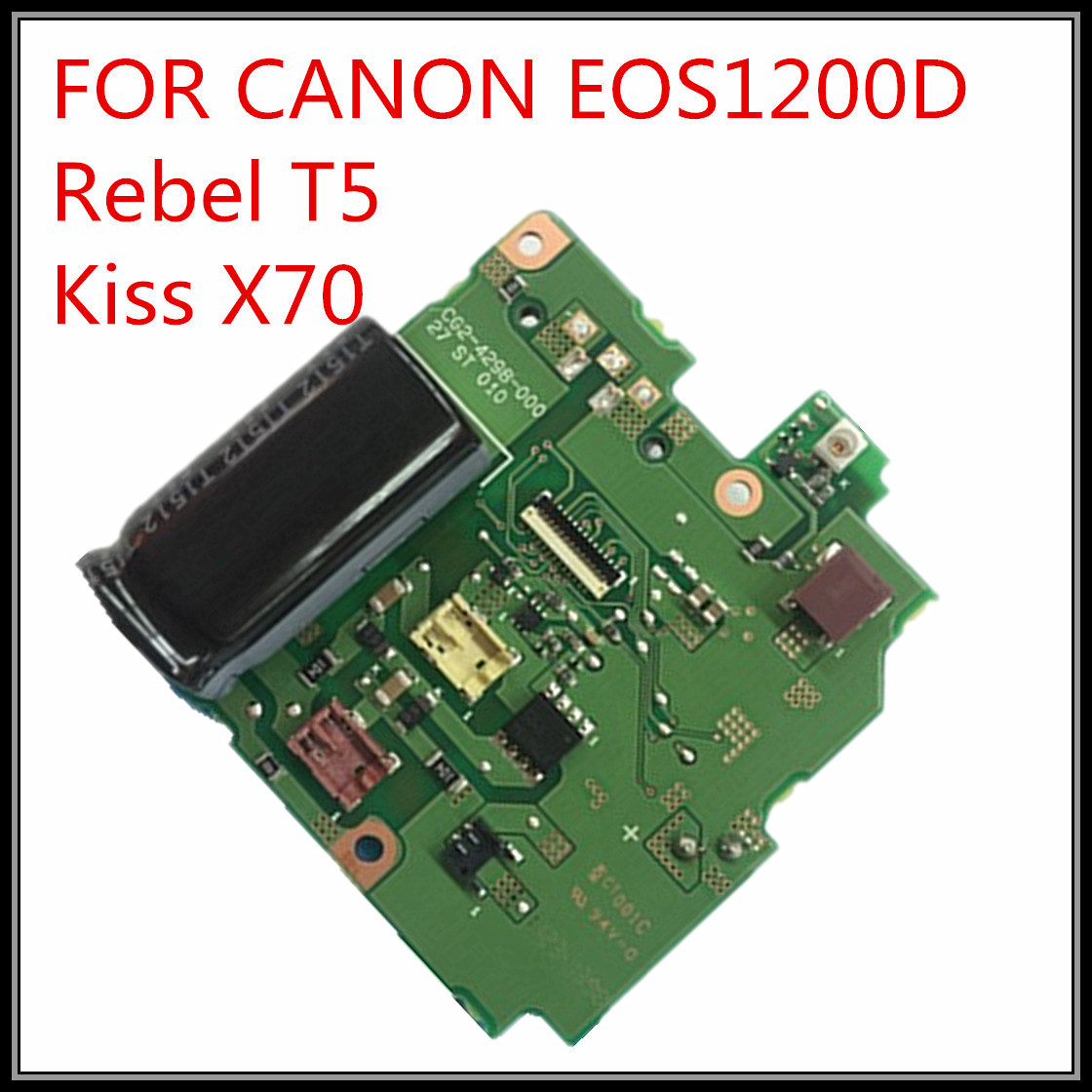 Free Shipping! ! 100% original For Canon EOS 1200D Rebel T5 Kiss X70 DC/DC Power Board Flash Board