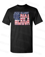 Stay Classy Merica Usa Patriotic American Flag College Party Dad T Shirts T Shirts Male Low