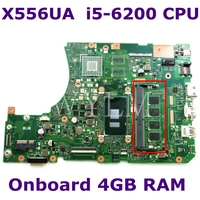 X556UA With i5 6200 CPU Onboard 4GB DDR4L Mainboard REV 3.1 For ASUS X556UA X556UJ X556UV Laptop Motherboard 100% Tested