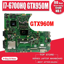 Carte mère N552VW pour ASUS N552VW N552VX N552V N552 carte mère d'ordinateur portable test ok GTX950M/2 Gb I7-6700HQ