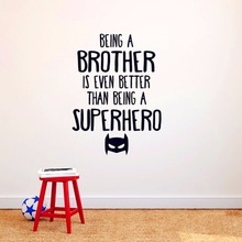 Life Quotes Being A Brother Is Even Better Than Super Hero 3D Wall Stickers Bedroom Art DIY Home Decoration