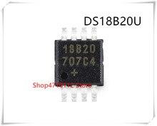 NEW 10PCS/LOT DS18B20U+T DS18B20U DS18B20 MARKING 18B20 MSOP-8 IC