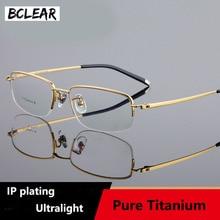 BCLEAR Pure Titanium Ultralight Glasses Frame Business men Myopia Presbyopia Eye Semi-Rimless Frames Eyewear Spectacles