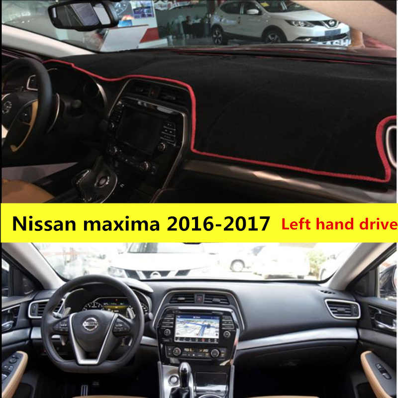 TAIJS Left hand drive Auto dashboard mat for Nissan Maxima 2016-2017 car  protective dashboard cover pad for Nissan Maxima 16-17
