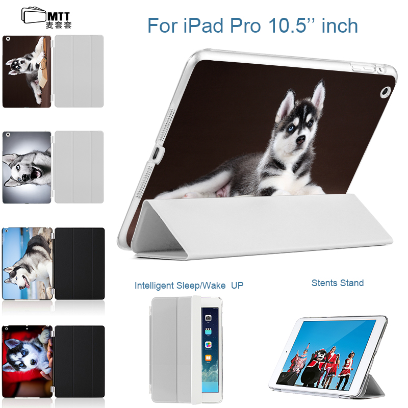 MTT SIBERIAN HUSKY Case For iPad Pro 10.5 inch 2017 New PU Leather Slim Flip Smart Stand Case Cover for iPad 10.5 Tablet Shell leather case flip cover for letv leeco le 2 le 2 pro black