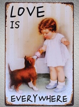 1 pc Love is everywhere pets dog Little cute Girl tin Plates Signs wall plaques Decoration vintage Dropshipping Poster metal