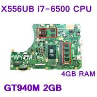 X556UB i7 6500 CPU GT940M 2GB VRAM 4GB RAM Mainboard REV 2.0 For ASUS X556UB X556UJ Laptop Motherboard 100% Test free shipping