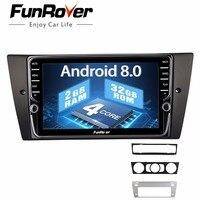 Funrover ips 8 ''мультимедийный плеер Android 8,0 2din автомобиля dvd Радио для BMW 320/328/3 серии E90/E91/E92/E93 с gps навигатор