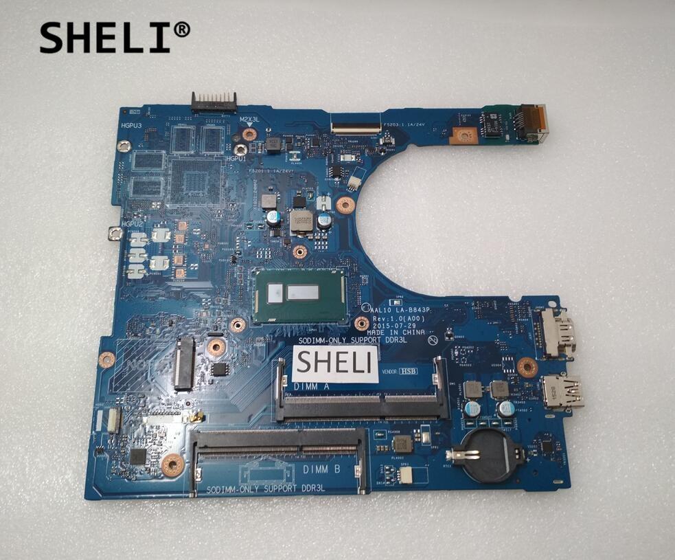 SHELI For Dell 15 5758 5558 Motherboard with I3-5005U LA-B843P CN-0F0FC6 0F0FC6 F0FC6 sheli for dell 15z 5523 motherboard i5 3337u cn 0tvjw0 0tvjw0 tvjw0