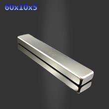 Free Shipping 1pcs 60x10x5 mm Strong N35 Neodymium Magnets Block NdFeB Rare Earth Craft DIY Powerful magnet 60*10*5 mm