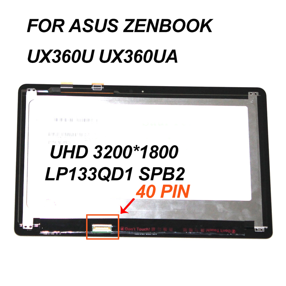 for Asus Zenbook UX360U UX360UA LCD Screen+Touch Digitizer Assembly 3k UHD 3200*1800 laptop panel LP133QD1 SPB2 40 PIN LVDS 13 3 for asus zenbook ux360u ux360ua series lcd screen display panel touch digitizer glass assembly 4k uhd 3200 1800 1920 1080