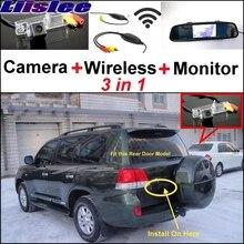 Liislee 3 in1 специальные Камера + Беспроводной приемник + зеркало Мониторы легко DIY назад парковка Системы для Toyota Land Cruiser j200 V8