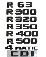 Matt Black  R 350 Car Trunk Rear Letters Words Number Badge Emblem Decal Sticker for Mercedes Benz Class R350