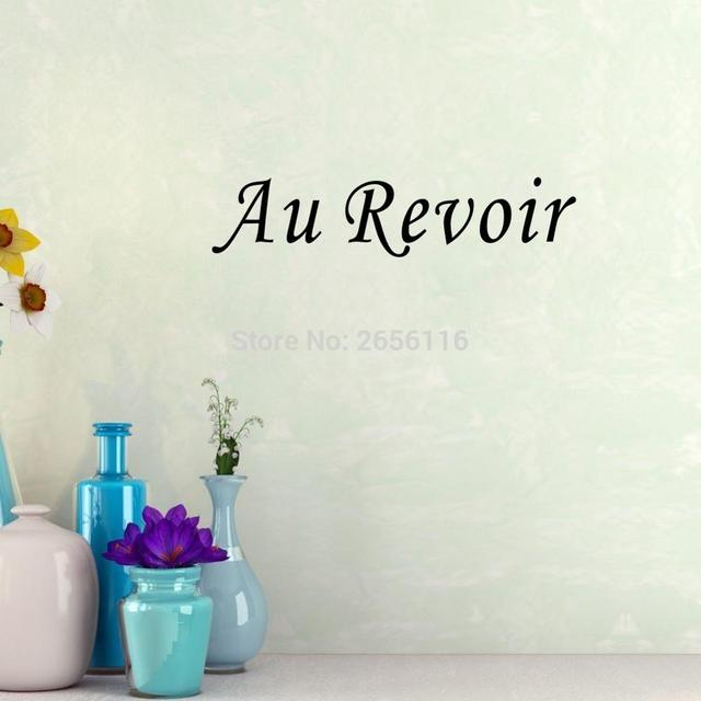 French Quotes Goodbye Vinyl Stickers Au Revoir Wall Decals And - Custom vinyl stickers au