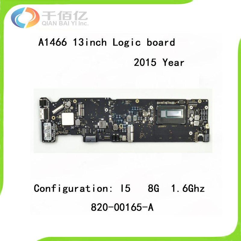100% Brand New Logic Board for Macbook Air A1466 Mother Board 13'' I5 8G 1.6Ghz 2015 Year Early 820 00165 A