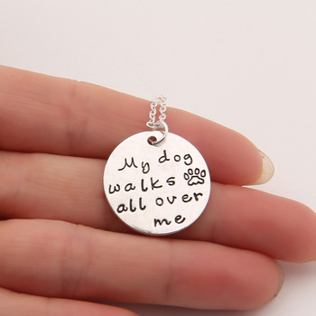 My Dog Walks All Over Me Dog Necklace Cat Pet Memorial Tag Necklaces Pendants Women Choker Statement Gift image