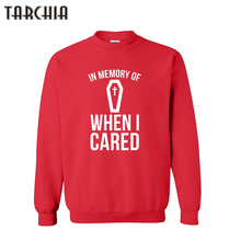 TARCHIA 2019 new pullover hoodies in memory when i cared swe